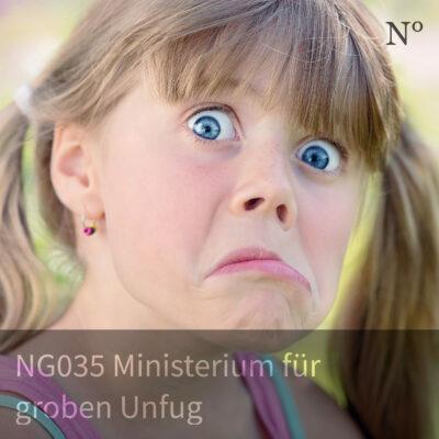 NG035 Ministerium für groben Unfug