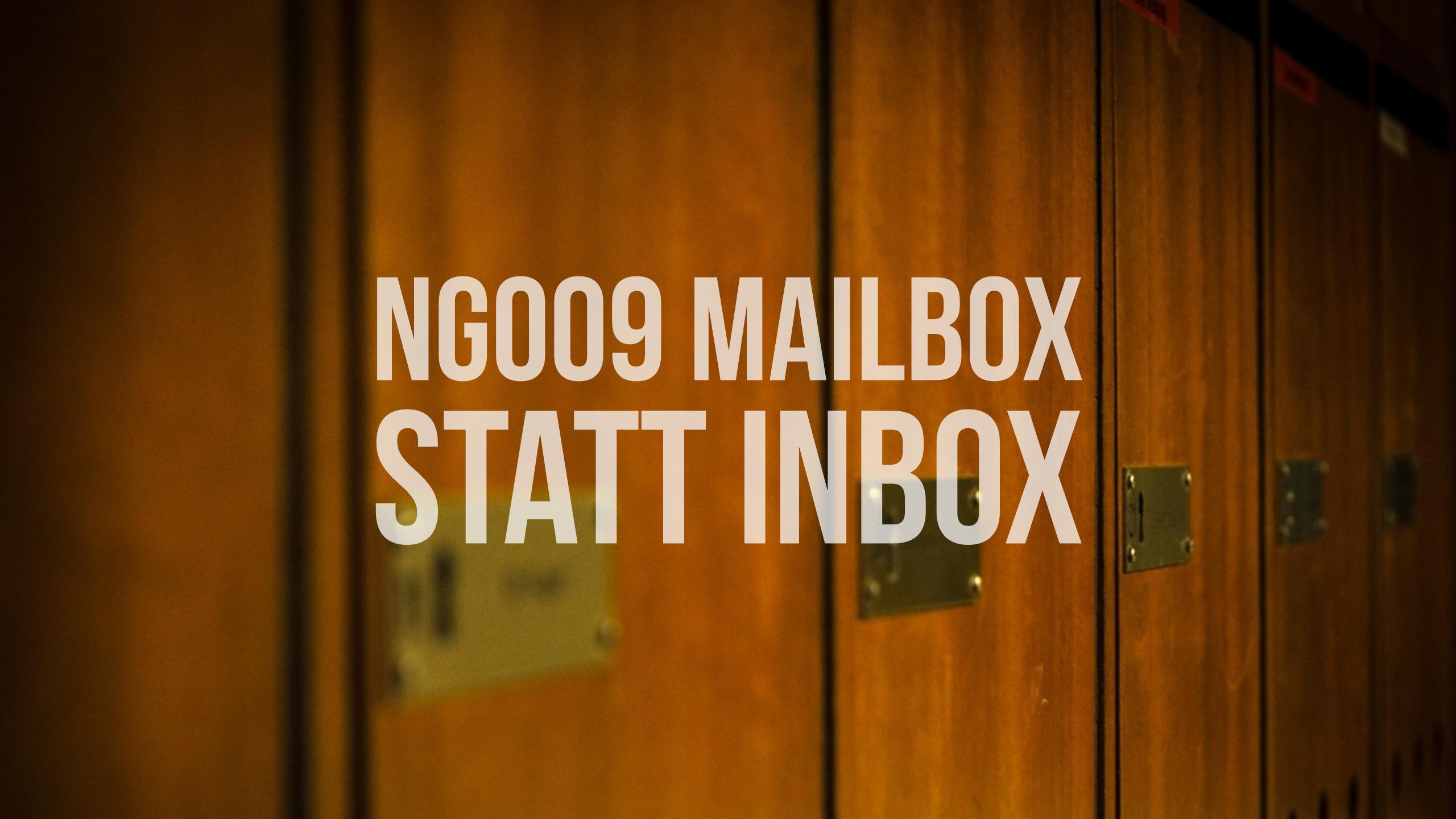 NG009 Mailbox statt Inbox