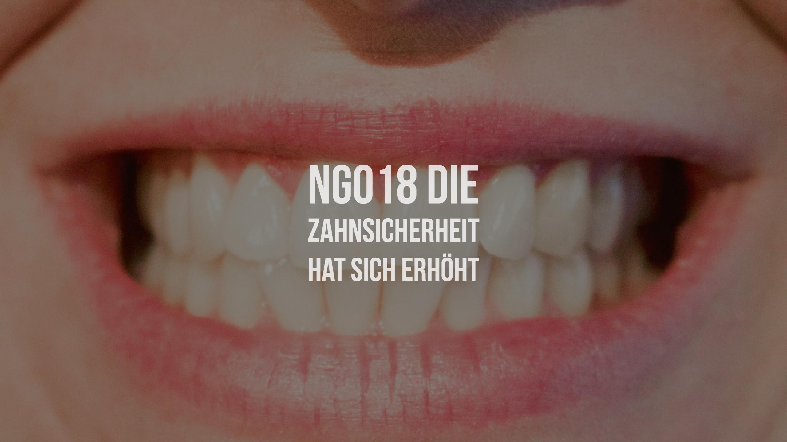 NG018 Die Zahnsicherheit hat sich erhöht