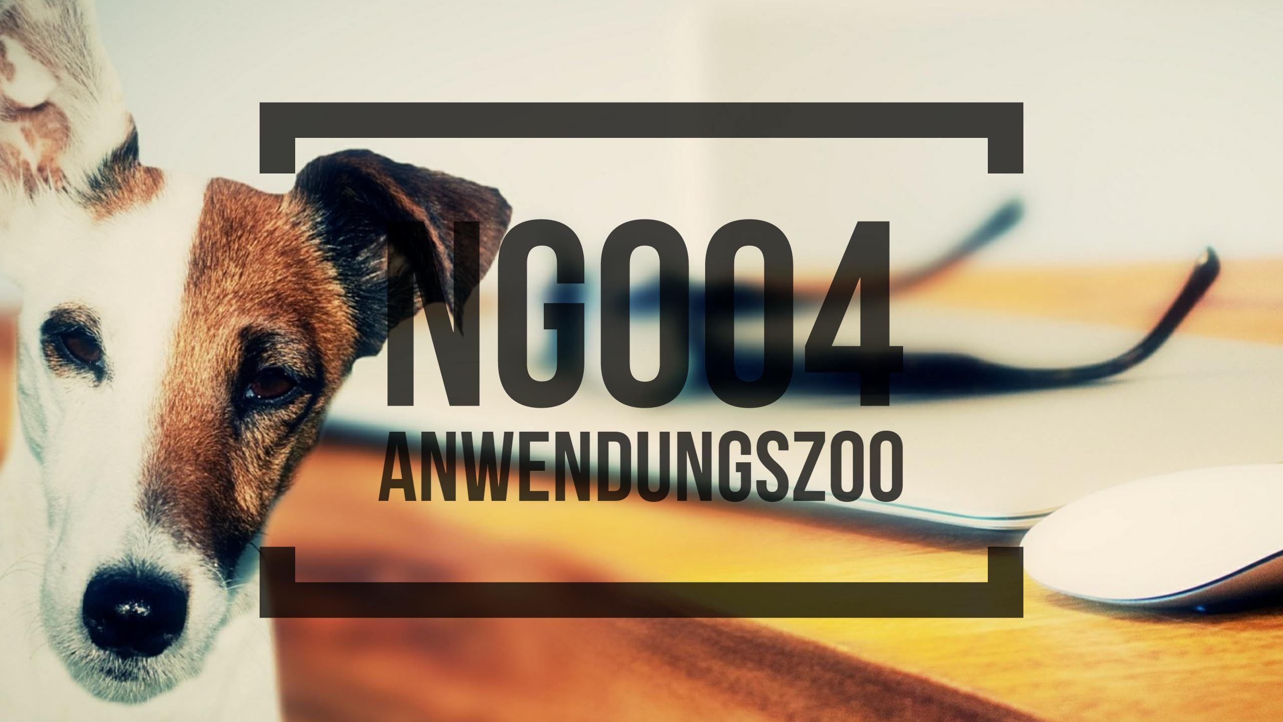 NG004 Anwendungszoo